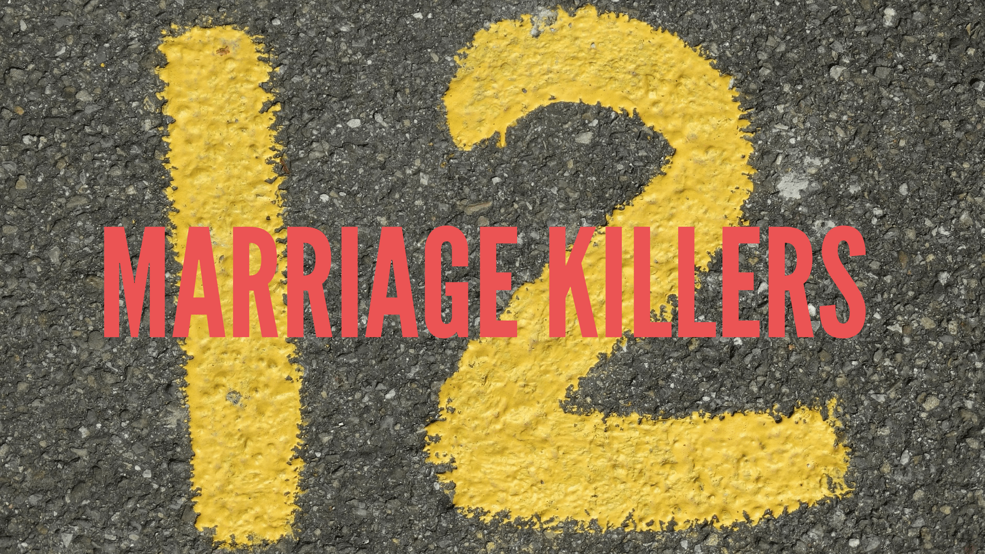 12 Marriage Killers - Canva - Pixabay background
