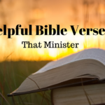 HELPFUL BIBLE VERSES on Various Subjects