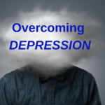 OVERCOMING DEPRESSION: A Bible Study