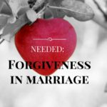 "Marriage Forgiveness: When Sinners Say ""I DO"""