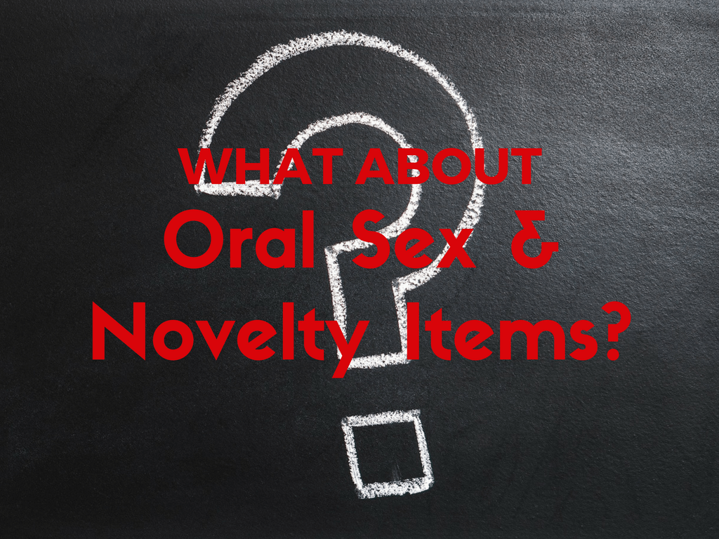 What About Oral Sex and Novelty Items - Pixabay background