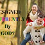 Designed Differently by God? – MM #10