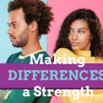 Making Individual Differences A Strength In Marriage