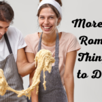 More Romantic Things to Do