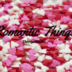 Romantic Things To Do – Part 1 – MM #117