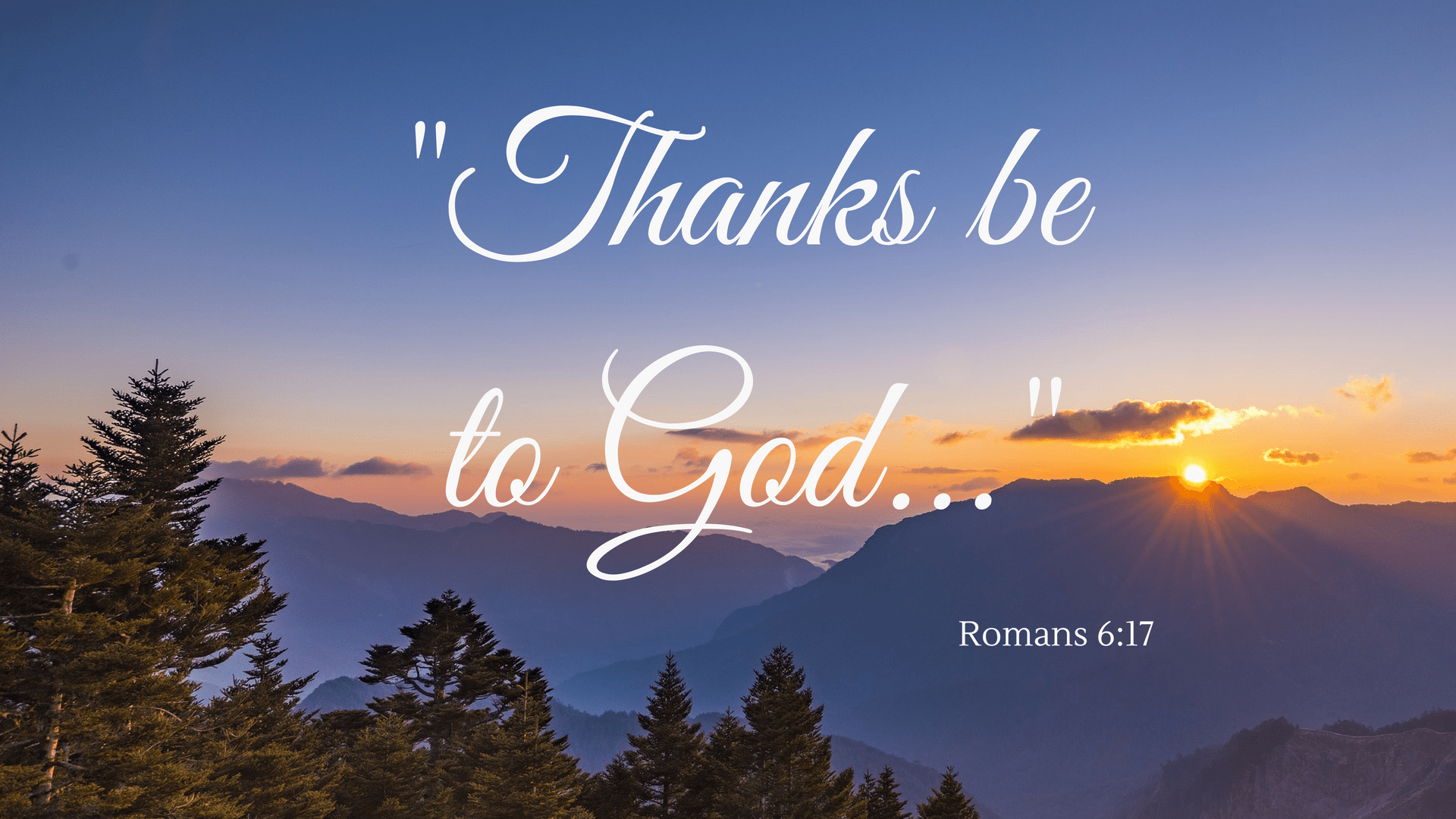 Thanks be to God - Expression of thanks - Canva - Pixabay background