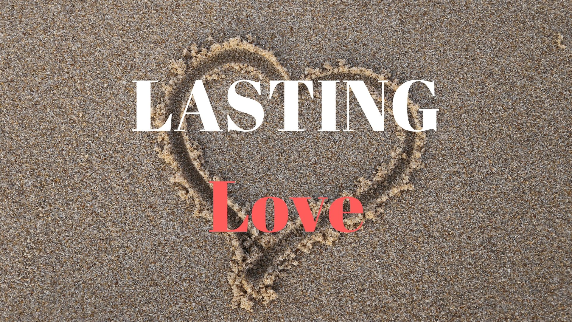 LASTING Love - Pixabay - Canva