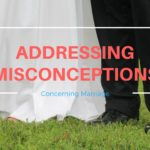 Addressing Misconceptions in Marriage – MM #181