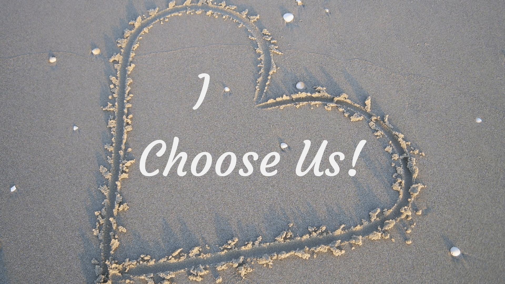 I Choose Us! Pixabay Canva