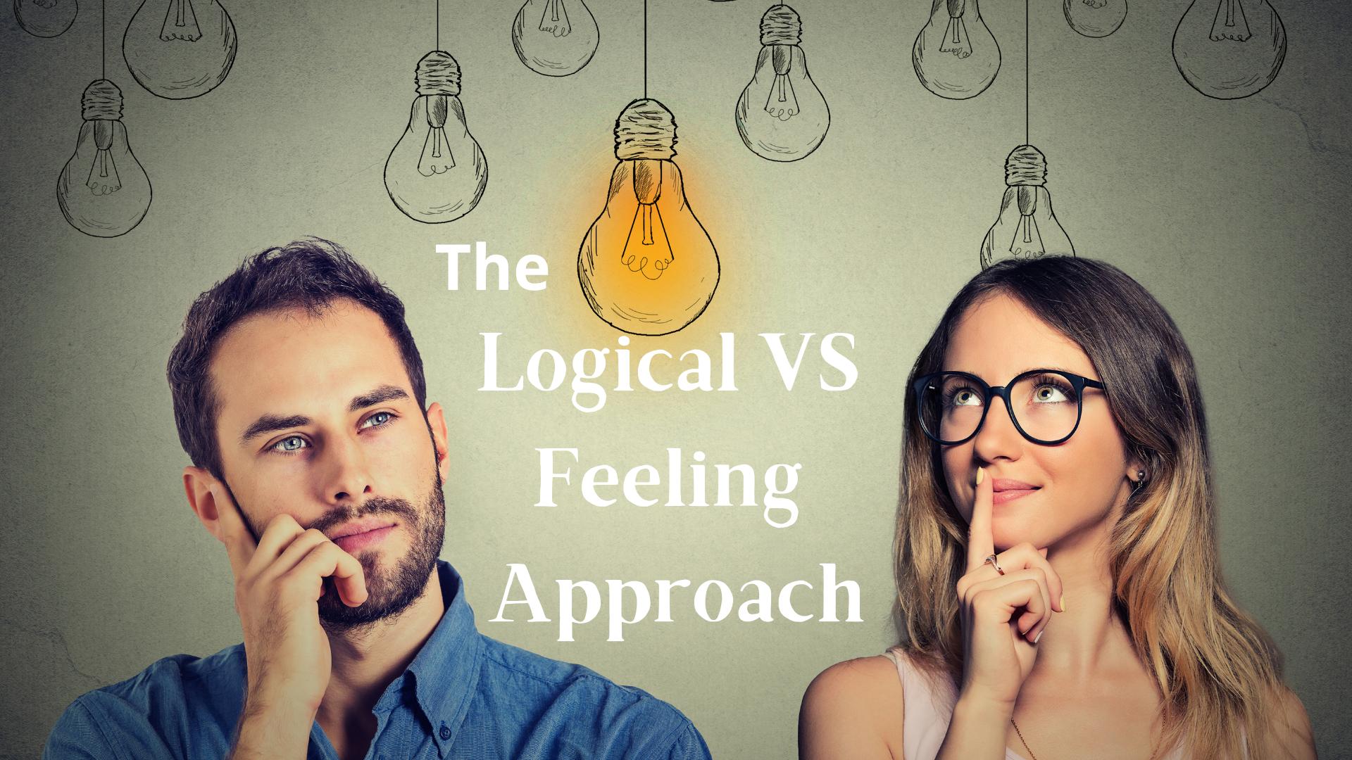 Logical VS Feeling Approach - Adobe Stock