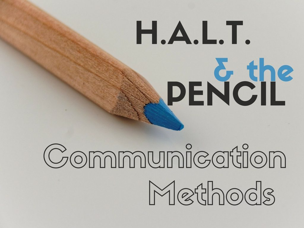 H.A.L.T. and Pencil Communication Methods - Pixabay background