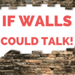 If Walls Could Talk – MM #293