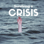Surviving a Crisis – MM #289