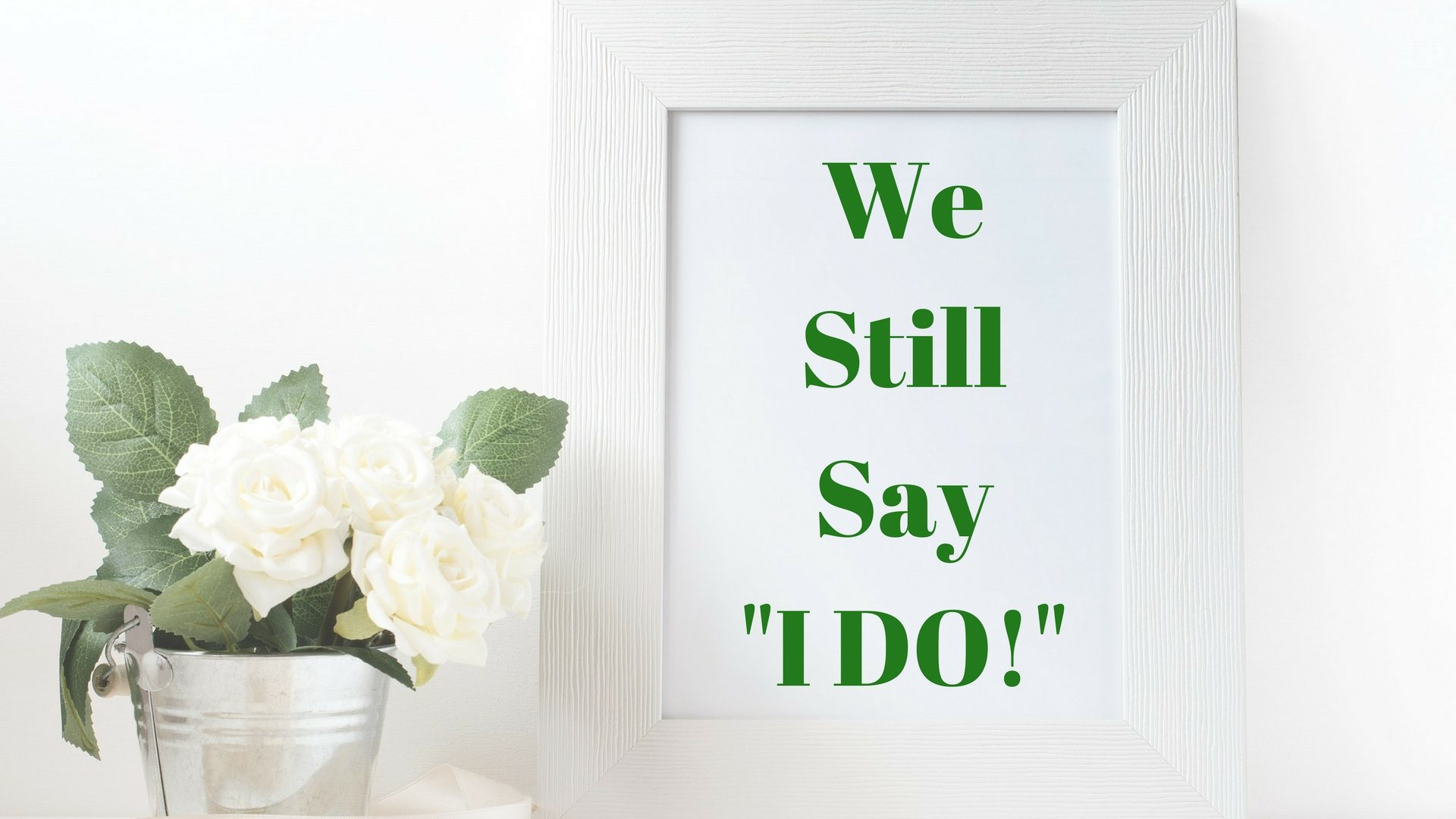 Anniversary We Still Say I DO! Pixabay - Canva