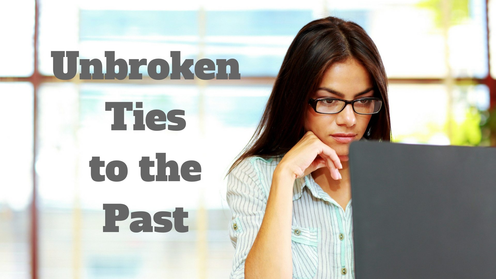 Unbroken ties to the past Graphic stock 0o1a2927-880 copy