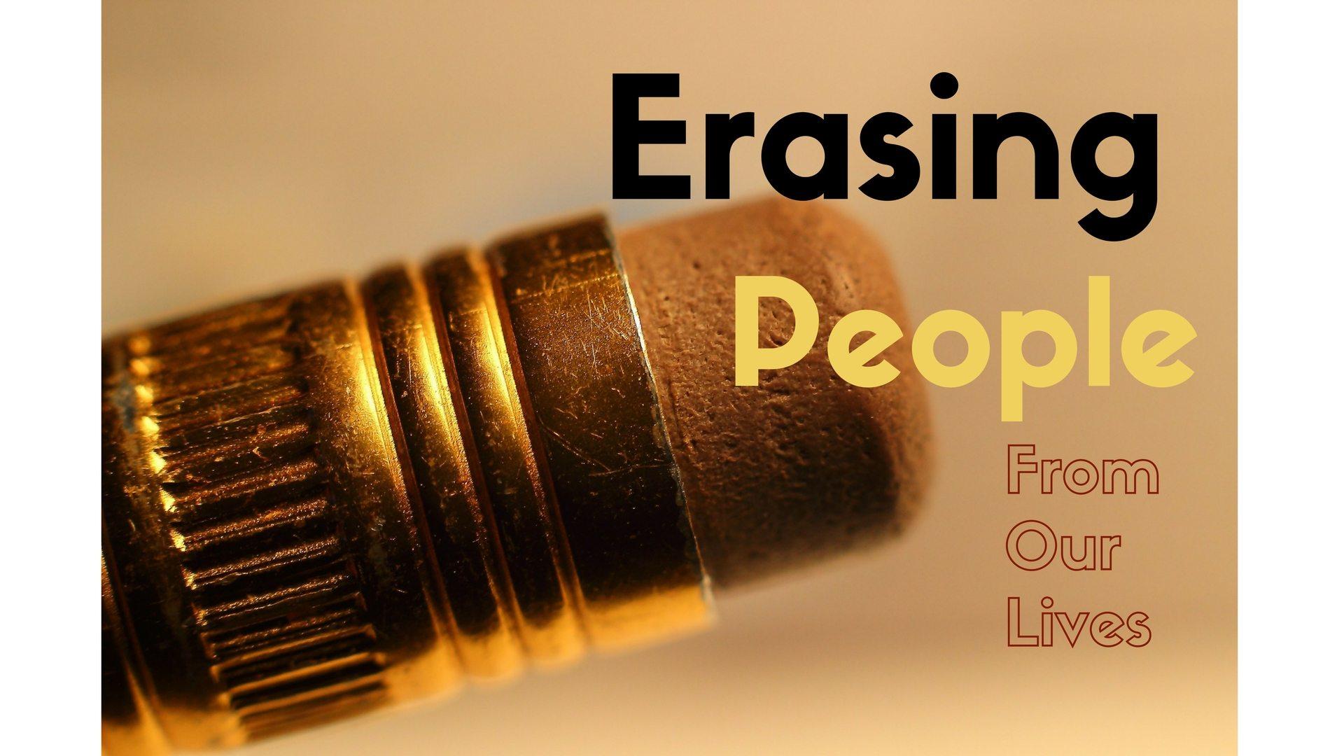 Erasing People Pixabay Canva
