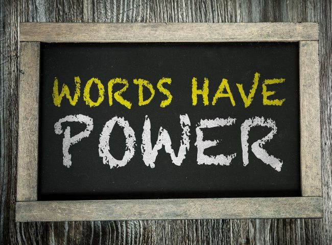 Adobe stock Words Have Power written on chalkboard