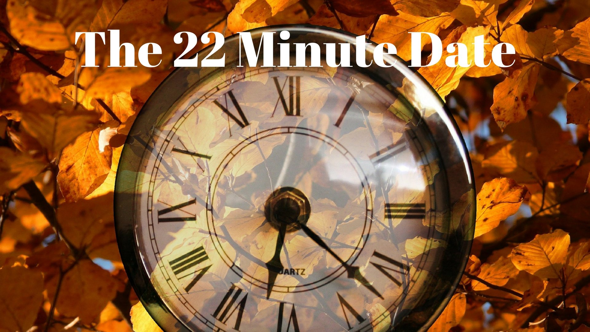 The 22 Minute Date - Canva - Pixabay