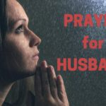 Prayer for Husband Head to Toe
