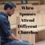When Spouses Attend Different Churches