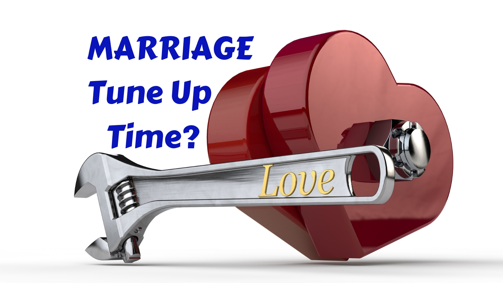 Marriage Tune UpTime? Adobe Stock - Canva