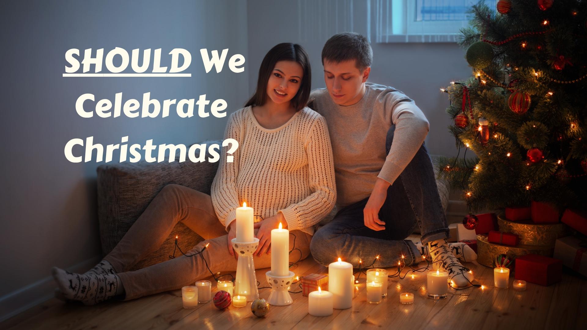 Christians Celebrate Christmas? Adobe Stock - Canva