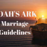 Noah's Ark Guidelines for Marriage