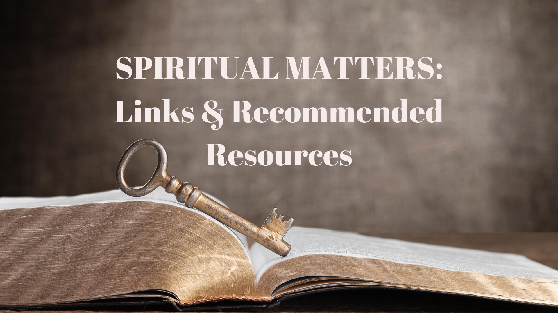 Spiritual Matters Links